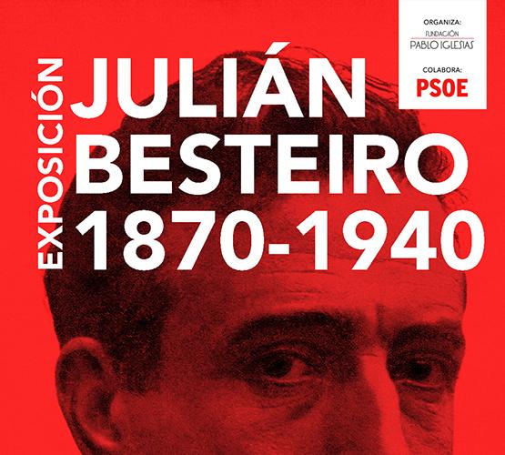 Exposición Julián Besteiro